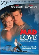 Mad Love [20th Anniversary]