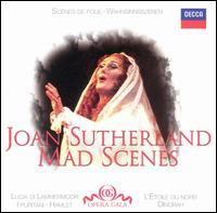 Mad Scenes - Joan Sutherland (soprano); Nicolai Ghiaurov (vocals); Pier Francesco Poli (vocals); Piero Cappuccilli (vocals);...