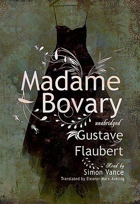 Madame Bovary: Classic Collection - Flaubert, Gustave, and Heald, Anthony (Read by)