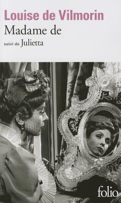 Madame De/Julietta - Vilmorin, Louise de