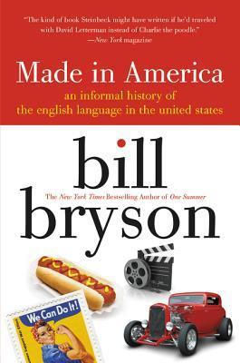 Made in America - Bryson, Bill