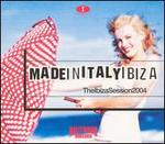 Made in Italy: The Ibiza Session 2004