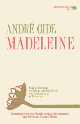 Madeleine - Gide, Andre, and O'Brien, Justin (Introduction by)