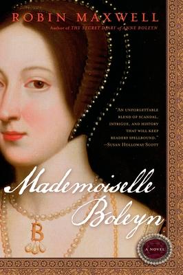 Mademoiselle Boleyn - Maxwell, Robin