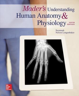 Mader's Understanding Human Anatomy & Physiology - Longenbaker, Susannah