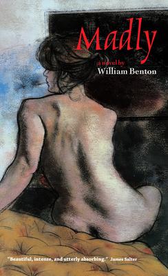 Madly - Benton, William