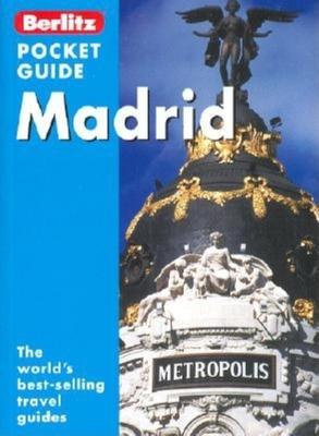 Madrid Berlitz Pocket Guide - Schlecht, Neil