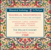 Madrigal Masterpieces - Alfred Deller (clavinet); Eileen Poulter (soprano); Geoffrey Coleby (bass); Gerald English (tenor); Mary Thomas (soprano);...