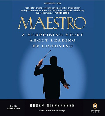 Maestro: A Surprising Story about Leading by Listening - Nierenberg, Roger