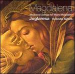 Magdalena: Medieval Songs for Mary Magdalen