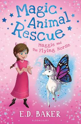 Magic Animal Rescue 1: Maggie and the Flying Horse - Baker, E. D.