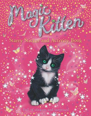 Magic Kitten Starry Sticker and Activity Book - Grosset & Dunlap