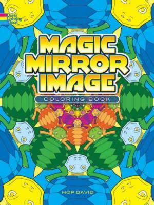 Magic Mirror Image: Coloring Book - David, Hop
