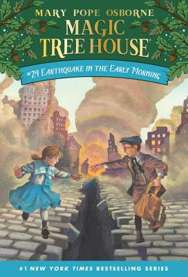 Magic Tree House #24: Earthquake in - Osborne, Mary Pope