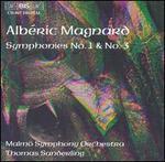 Magnard: Symphonies 1 & 3