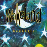 Magnetic - Wakeland