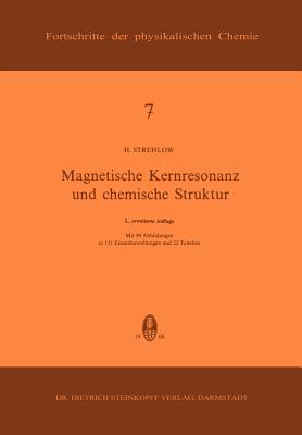 Magnetische Kernresonanz Und Chemische Struktur - Strehlow, H