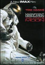 Magnificent Desolation: Walking on the Moon 3D - Mark Cowen