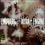 Magnus Lindberg: Aura; Engine