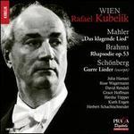 Mahler: Das klagende Lied; Brahms: Rhapsodie, Op. 53; Schönberg: Gurre Lieder (Excerpts)