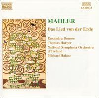 Mahler: Das Lied von der Erde - Ruxandra Donose (vocals); Thomas Harper (vocals); National Symphony Orchestra of Ireland; Michael Halász (conductor)