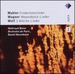 Mahler: Kindertotenlieder; Wagner: Wesendonck-Lieder; Wolf: 3 Mörike-Lieder