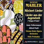 Mahler: Rückert Lieder; Lieder aus der Jungendzeit