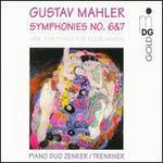Mahler: Symphonies 6 & 7 for Piano Duet