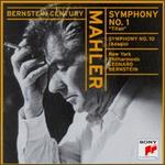 "Mahler: Symphony No. 1 in D Major ""Titan;"" ""Adagio"" from Symphony No. 10"