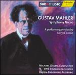 Mahler: Symphony No. 10 - A Performing Version by Deryck Cooke