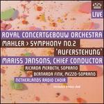 Mahler: Symphony No. 2 'Auferstehung'