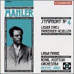 Mahler: Symphony No.4/Lieder Eines Fahrenden Gesellen