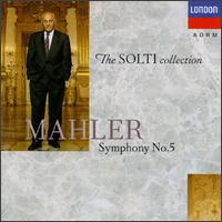 Mahler: Symphony No. 5 [1970 Recording] - Chicago Symphony Orchestra; Georg Solti (conductor)