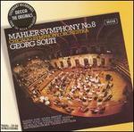 Mahler: Symphony No. 8 - Heather Harper (soprano); John Shirley-Quirk (baritone); Lucia Popp (soprano); Martti Talvela (bass); René Kollo (tenor); Vienna Boys' Choir (boy's choir); Vienna State Opera Chorus (choir, chorus); Chicago Symphony Orchestra; Georg Solti (conductor)