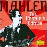 Mahler: The People's Edition - Anna Larsson (contralto); Arleen Augér (soprano); Christa Ludwig (contralto); Edith Mathis (soprano); Friedrich Pfeiffer (horn); Hans Gansch (horn); Heather Harper (soprano); Helen Watts (contralto); Ileana Cotrubas (soprano)