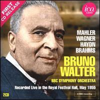 Mahler, Wagner, Haydn, Brahms - Irmgard Seefried (soprano); BBC Symphony Chorus (choir, chorus); BBC Symphony Orchestra; Bruno Walter (conductor)