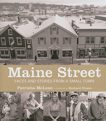 Maine Street: Faces and Stories from a Small Town -