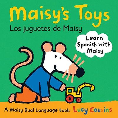 Maisy's Toys/Los Juguetes de Maisy - Cousins, Lucy