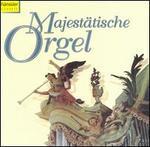 Majest?tische Orgel