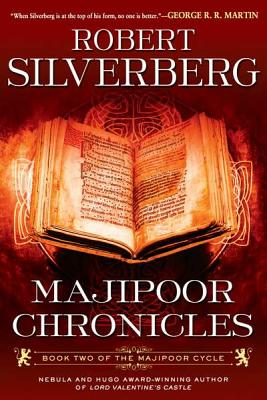 Majipoor Chronicles - Silverberg, Robert K