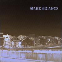 Make Islands - The Glad Version