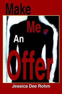 Make Me an Offer - Rohm, Jessica Dee