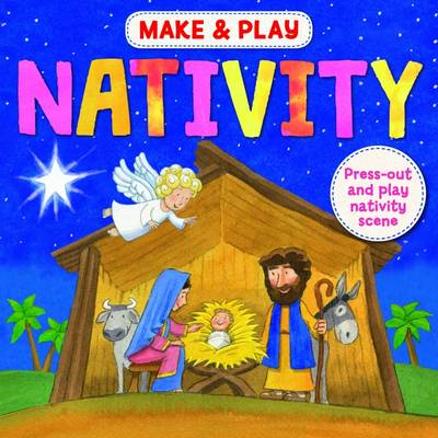 Make & Play Nativity - Hilton, Samantha