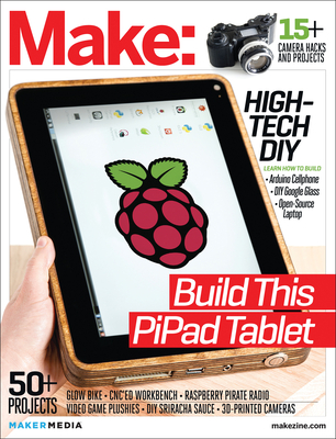 Make: Technology on Your Time: Volume 38: DIY Consumer Electronics - Frauenfelder, Mark (Editor)