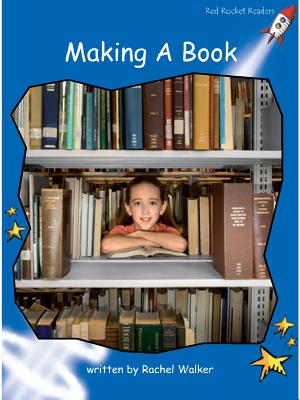 Making a Book - Walker, Rachel