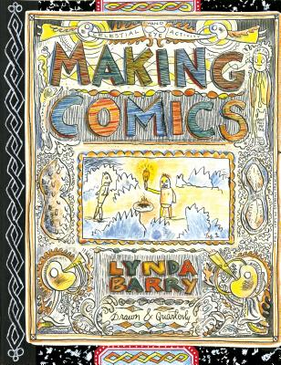 Making Comics - Barry, Lynda