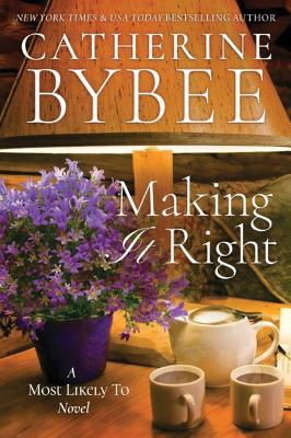 Making It Right - Bybee, Catherine