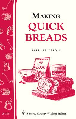 Making Quick Breads - Karoff, Barbara