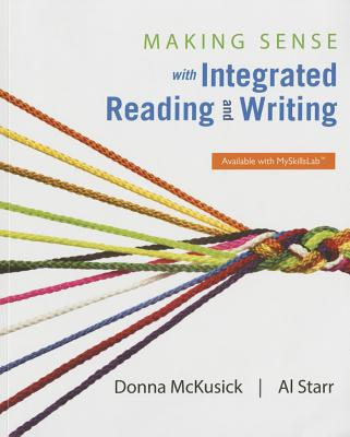Making Sense with Integrated Reading and Writing - McKusick, Donna, and Starr, Al