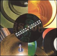 Making Singles, Drinking Doubles - Various Artists